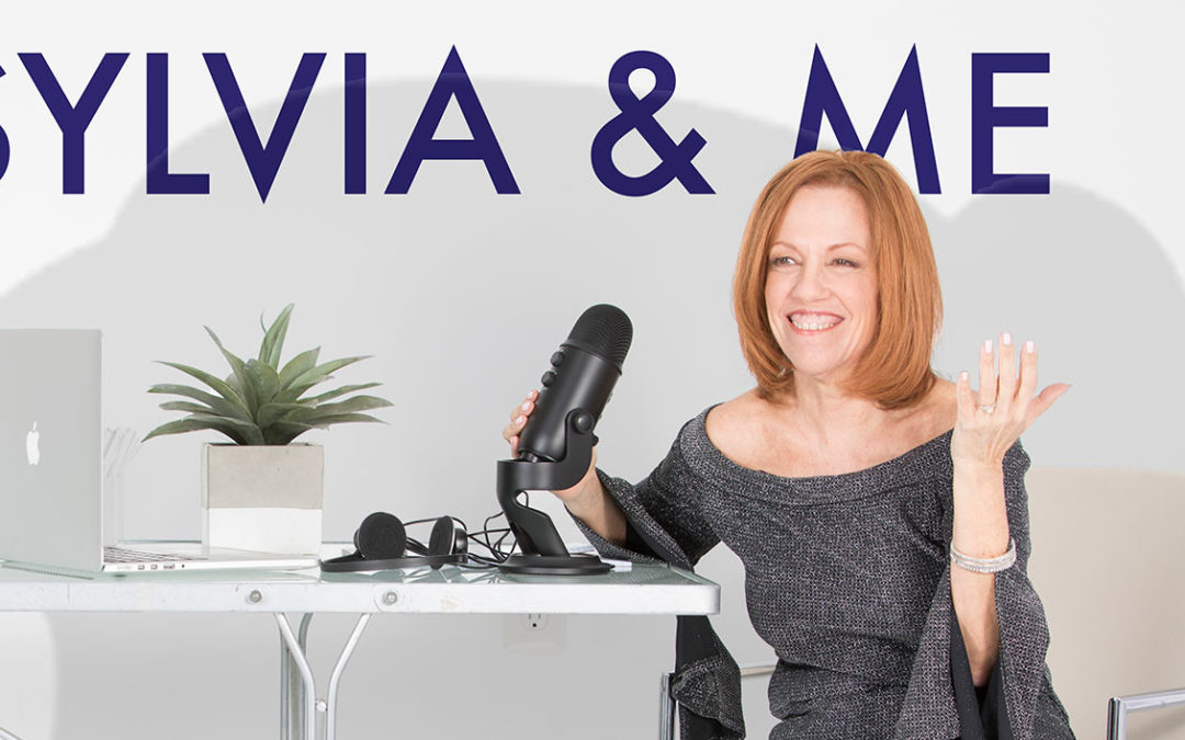 Our New Podcast Has Launched! 'Sylvia & Me'