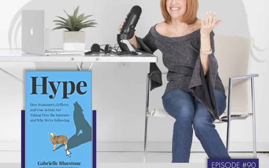 Gabrielle Bluestone: Journalist and Author 'Hype'