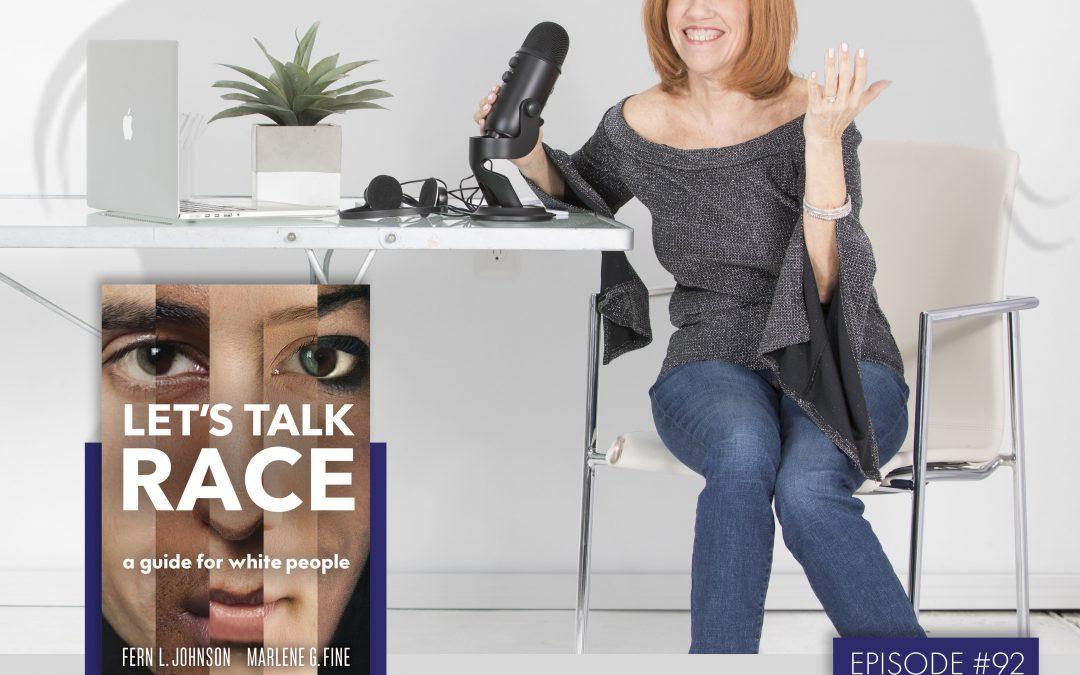 Fern L. Johnson & Marlene G. Fine: Co-Authors 'Let's Talk Race'