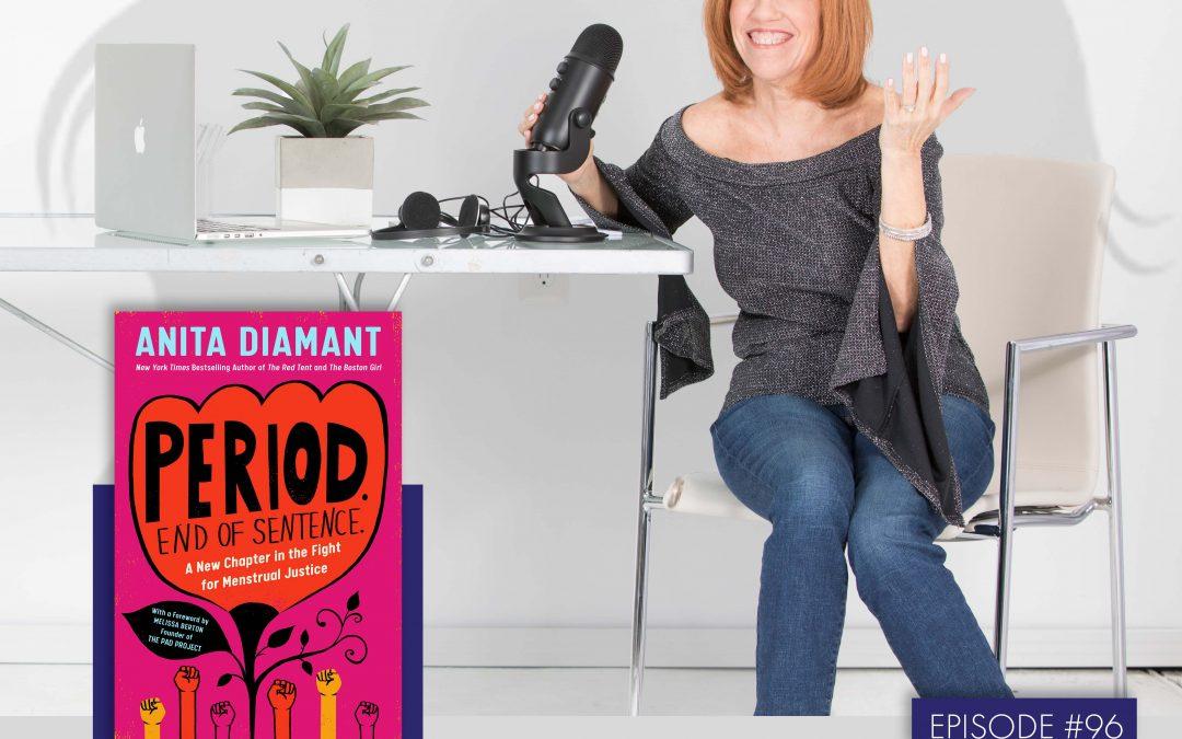 Anita Diamant & Melissa Berton – 'Period. End of Sentence'